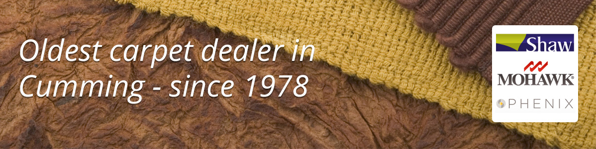 We are the oldest carpet dealer in Cumming. We carry Mohawk, Shaws and Phenix