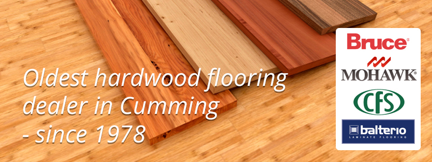 Oldest hardwood flooring dealer in Cumming. Feature leading brands – Bruce, Mohawk, CFS and Balterio